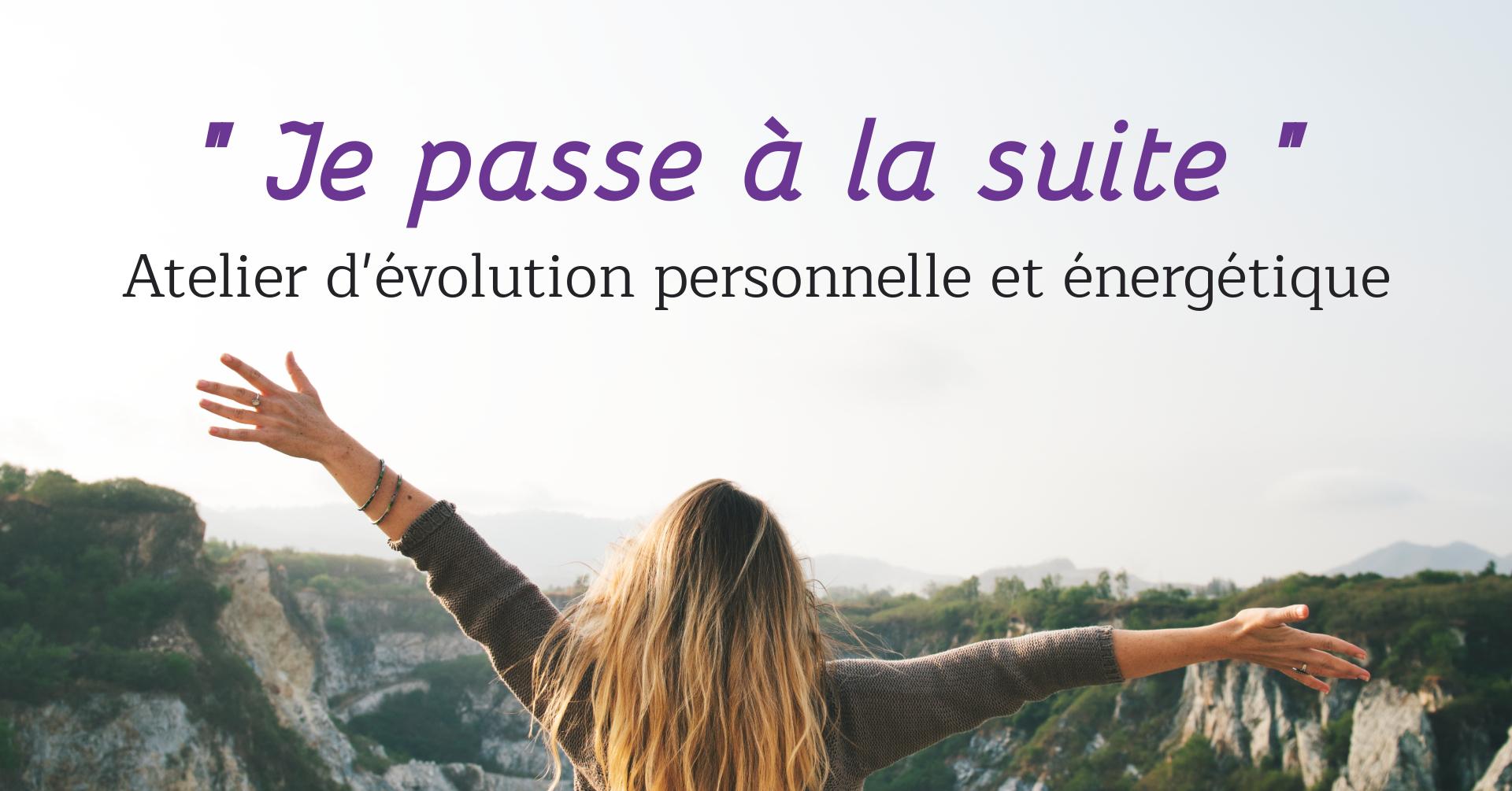 Atelier évolution personnelle et énergétique - Toulouse Balma